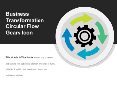 Business Transformation Circular Flow Gears Icon Ppt PowerPoint Presentation Gallery Demonstration PDF