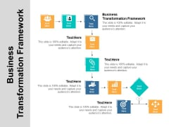 Business Transformation Framework Ppt PowerPoint Presentation Portfolio Slide Download Cpb
