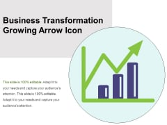 Business Transformation Growing Arrow Icon Ppt PowerPoint Presentation Infographics Layout PDF