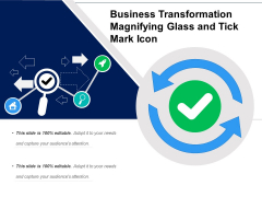 Business Transformation Magnifying Glass And Tick Mark Icon Ppt PowerPoint Presentation Outline Slides PDF