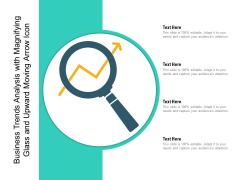 Business Trends Analysis With Magnifying Glass And Upward Moving Arrow Icon Ppt PowerPoint Presentation Icon Slides PDF