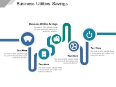 Business Utilities Savings Ppt PowerPoint Presentation Slides Backgrounds