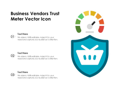 Business Vendors Trust Meter Vector Icon Ppt PowerPoint Presentation Layouts Example PDF
