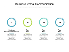 Business Verbal Communication Ppt PowerPoint Presentation Pictures Objects Cpb