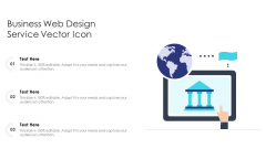 Business Web Design Service Vector Icon Ppt PowerPoint Presentation File Background Designs PDF