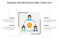 Business Woman Around Dollar Vector Icon Ppt PowerPoint Presentation Infographic Template Portfolio