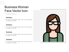 Business Woman Face Vector Icon Ppt PowerPoint Presentation Styles Vector