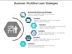 Business Workflow Lean Strategies Ppt PowerPoint Presentation Icon Show Cpb