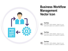 Business Workflow Management Vector Icon Ppt PowerPoint Presentation Summary
