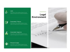 Business Working Condition Legal Environment Ppt Design Templates PDF