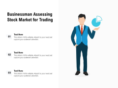 Businessman Assessing Stock Market For Trading Ppt PowerPoint Presentation File Layouts PDF