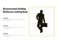 Businessman Holding Briefcase Looking Back Ppt PowerPoint Presentation File Example Introduction PDF