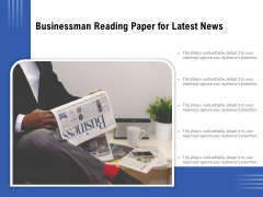 Businessman Reading Paper For Latest News Ppt PowerPoint Presentation Gallery Vector PDF