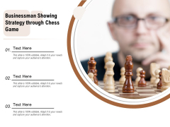 Businessman Showing Strategy Through Chess Game Ppt PowerPoint Presentation Infographic Template Guidelines PDF