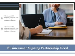 Businessman Signing Partnership Deed Ppt PowerPoint Presentation Icon Outline PDF