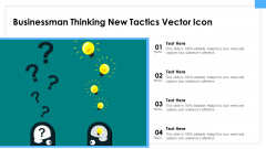 Businessman Thinking New Tactics Vector Icon Ppt PowerPoint Presentation File Model PDF