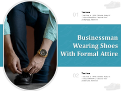 Businessman Wearing Shoes With Formal Attire Ppt PowerPoint Presentation Inspiration Vector PDF