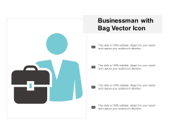 Businessman With Bag Vector Icon Ppt Powerpoint Presentation Infographics Information