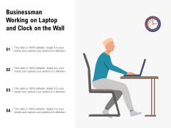 Businessman Working On Laptop And Clock On The Wall Ppt PowerPoint Presentation Layouts Background PDF