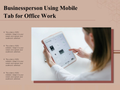 Businessperson Using Mobile Tab For Office Work Ppt PowerPoint Presentation Icon Slideshow PDF