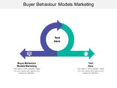 Buyer Behaviour Models Marketing Ppt PowerPoint Presentation Summary Background Designs Cpb