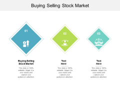 Buying Selling Stock Market Ppt PowerPoint Presentation Slides Infographic Template Cpb