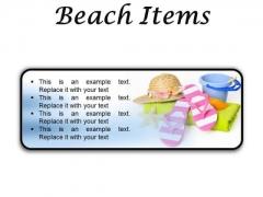 Beach Items Holidays PowerPoint Presentation Slides R