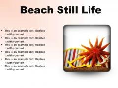 Beach Still Lifestyle PowerPoint Presentation Slides S