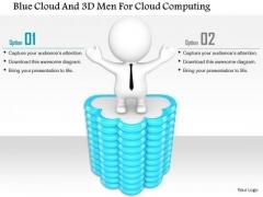 Blue Cloud And 3d Men For Cloud Computing