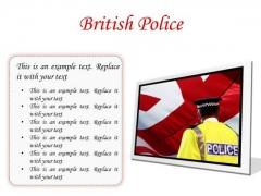 British Police Americana PowerPoint Presentation Slides F