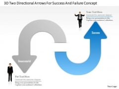 Busines Diagram 3d Two Directional Arrows For Success And Failure Concept Ppt Template
