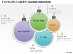 Busines Diagram Four Bulb Design For Text Representation Presentation Template