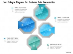 Busines Diagram Four Octagon Diagram For Business Data Presentation Template