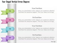 Busines Diagram Four Staged Vertical Arrow Diagram Presentation Template