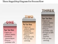 Busines Diagram Three Staged Step Diagram For Process Flow Presentation Template