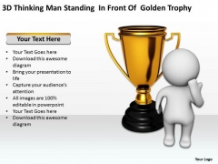 Business Analysis Diagrams Thinking Man Standing Front Of Golden Trophy PowerPoint Templates