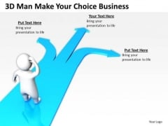 Business Analyst Diagrams 3d Man Make Your Choice PowerPoint Theme Slides