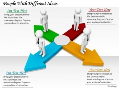 Business And Strategy People With Different Ideas Adaptable Concepts