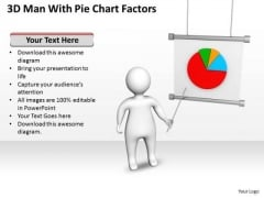 Business Charts Examples 3d Man With Pie Factors PowerPoint Slides