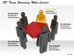 Business Concepts 3d Team Standing With Leader Statement