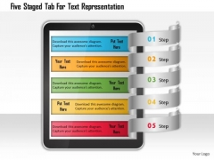 Business Daigram Five Staged Tab For Text Representation Presentation Templets