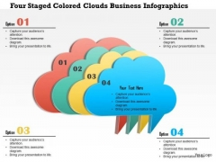 Business Daigram Four Staged Colored Clouds Business Infographics Presentation Templets