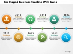 Business Daigram Six Staged Business Timeline With Icons Presentation Templets