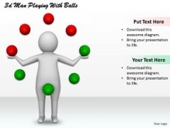 Business Development Strategy 3d Man Playing With Balls Concept