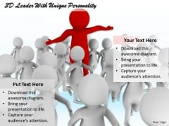 Business Development Strategy Template 3d Leader With Unique Personality Concepts