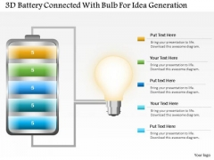 Business Diagram 3d Battery Connected With Bulb For Idea Generation PowerPoint Slide