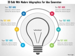 Business Diagram 3d Bulb With Modern Infographics For Idea Generation Presentation Template