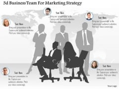 Business Diagram 3d Business Team For Marketing Strategy Presentation Template