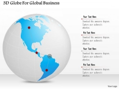 Business Diagram 3d Globe For Global Business Presentation Template