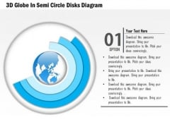 Business Diagram 3d Globe In Semi Circle Disks Diagram Presentation Template